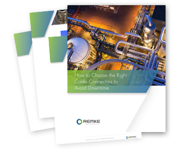 Whitepaper: Choosing the Right Electrical Connectors to Avoid Downtime - Remke Industries